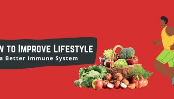 How to Improve Lifestyle for a Better Immune System